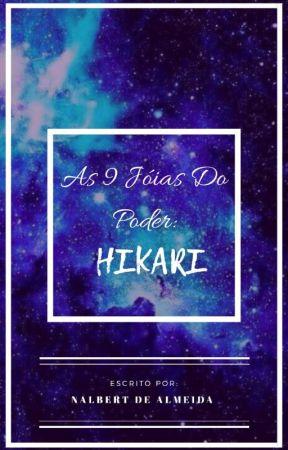 As nove jóias do poder- Hikari(PAUSADO) by nalbert122