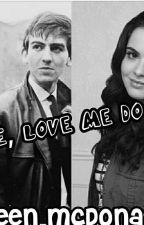 Love, Love Me Do (Beatles story) by KathleenMarieAisling