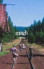MATCH.  (  stand by me  ) by codyfernz