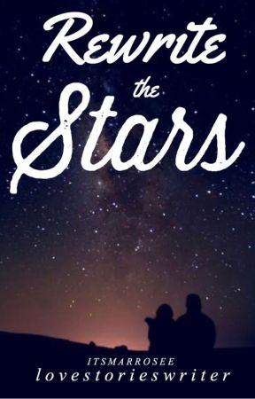 Rewrite The Stars by lovestorieswriter