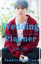 The Wedding Planner | Park Jimin by lookiebangtan