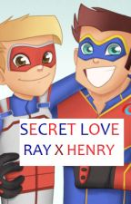SECRET LOVE : Henry x Ray by stargirlshooter