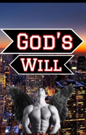 God's Will by allie90121