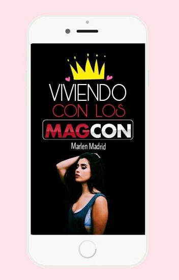 Viviendo Con Los Magcon «Editando»