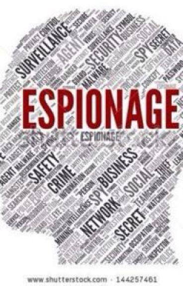 Espionage by _ThisIsntMe_