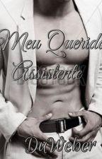 Meu Querido Assistente by DuWeber