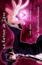 Le Retour de Zéro - Code geass - Fanfiction - /LoveDarkness\ by BelaMisoraViBritania
