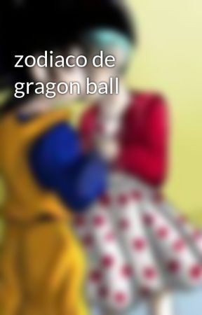 zodiaco de gragon ball by JOSBELi