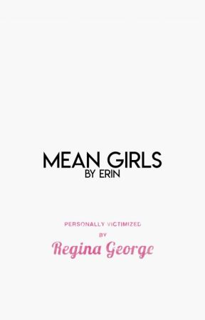Mean Girls ▹ ARROW [1] by theatricalwriter
