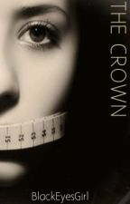 The Crown © (Anorexia) by blackeyesgirl