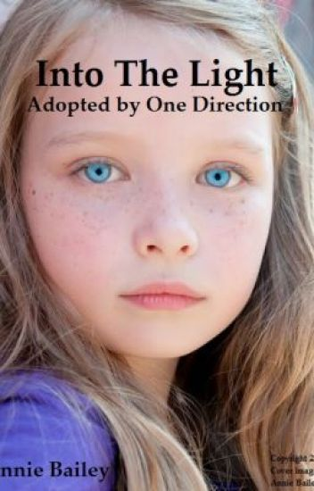 Into The Light - Adopted by One Direction