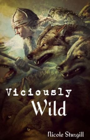 Viciously Wild by conleyswifey