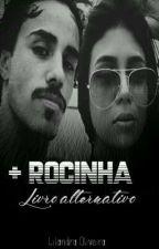 + Rocinha - Livro alternativo. by LilandraOliveira