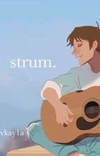 strum .  {Klance highschool AU} by vkay1a