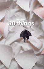 30 things || Highschool AU! Thruce Fanfic by cr33per