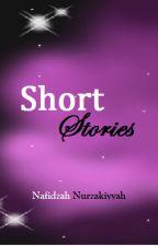 Short Stories by FidaNafidzah