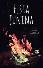 Antologia 3: FESTA JUNINA (contos LGBT) by LGBTemas