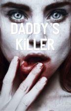 DADDY'S KILLER by Noizez