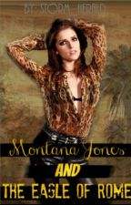Montana Jones and the Eagle of Rome by Storm_Herald
