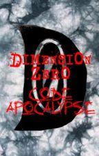Dimension Zero - Code Apocalypse by LookingGlassFX