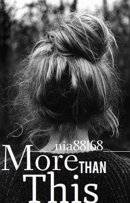 More Than This [One Direction FanFic] {Completed}
