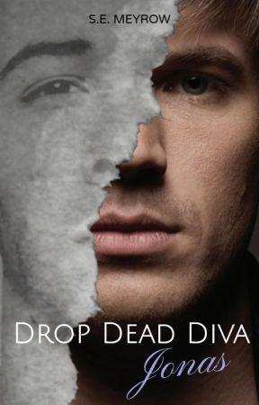 Drop Dead Diva Jonas - FanFiction by S_E_Meyrow