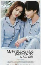 My First Love Is Lie[MINYOON GS] by FitriYani131095