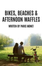 Bikes, Beaches and Afternoon Waffles by paris_monet