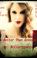 Better Than Revenge by mcflurrypants