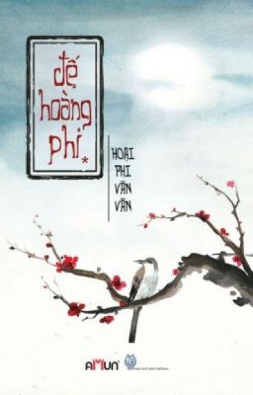 [ Cung Đấu ] ĐẾ HOÀNG PHI - HOẠI PHI VÃN VÃN - full