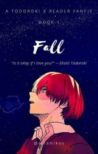 Fall《Todoroki x Reader》 by Born_KPOPPER