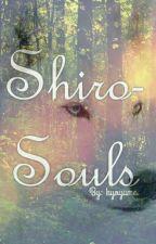 Shiro-Souls [BxB] by kyoyume