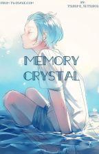 Memory Crystal by Tsurumi_Tetsurou