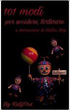 101 modi per uccidere, torturare o sbarazzarsi di Ballon Boy by KatyP04