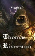 Thomas Riverston by 101fantasyrio