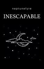 Inescapable by neptunefyre