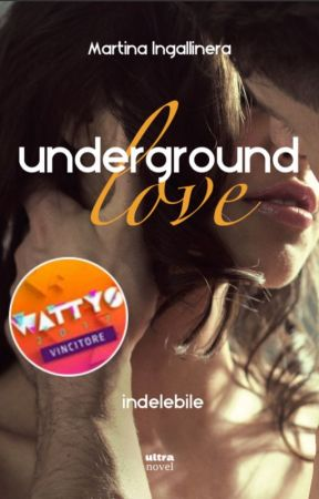 Underground Love (2). Indelebile ➳ H.S. [IN LIBRERIA] by Redlips92
