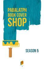 PabalatPH : Book Cover Shop (Season 4-Vol. 1) - OPEN by PabalatPH