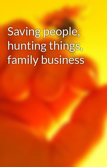 Saving People Hunting Things Family Business My Chemical Romance