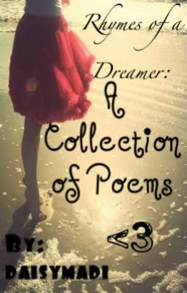 Rhymes of a Dreamer: A Collection of Poems