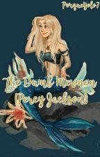 The Dumb Merman [Percy Jackson AU] by PorqueYolo7