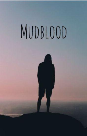 Mudblood (A Draco Malfoy Love Story)