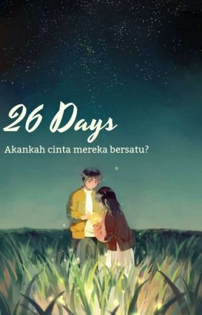 26 Days by Picahh26