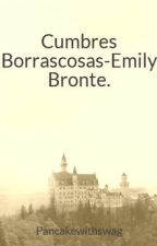 Cumbres Borrascosas-Emily Bronte. by itsaonlydream