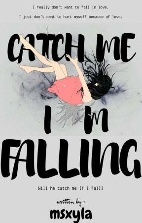 Catch Me, I'm Falling by msxyla