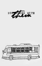 Bus Rides With Them by vvorlld