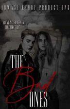 The Bad Ones  | JM by jbwaslikebby