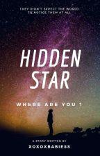 Hidden Star ✔ by xoxoxbabiess