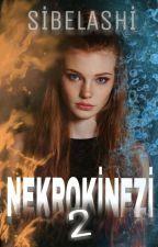 NEKROKİNEZİ 2 • Kızıl (Beklemede) by Sibelashi