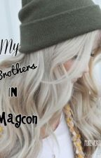 My Brothers In Magcon ( Jack Johnson Fan Fiction) by forever978